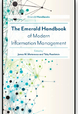 The Emerald Handbook of Modern Information Management