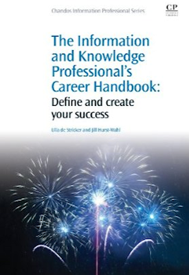 The Information and Knowledge Professional's Career Handbook: Define and create your success