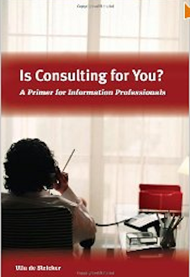 Is Consulting For You? A Primer for Information Professionals